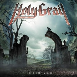 Holy Grail – Ride The Void