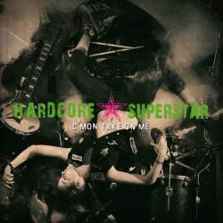 Hardcore Superstar – C'mon...