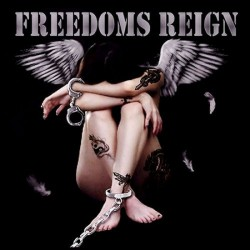Freedoms Reign - Freedoms...