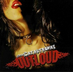 Outloud ‎– More Catastrophe