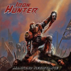 Iron Hunter ‎– Mankind...