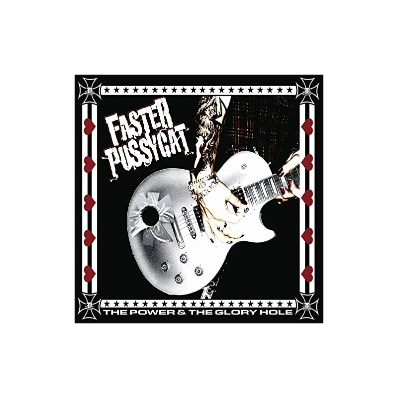 Faster Pussycat – The Power & The Glory Hole