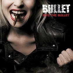 Bullet – Bite The Bullet
