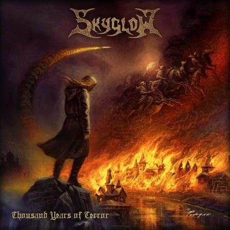 Skyglow – Thousand Years Of Terror