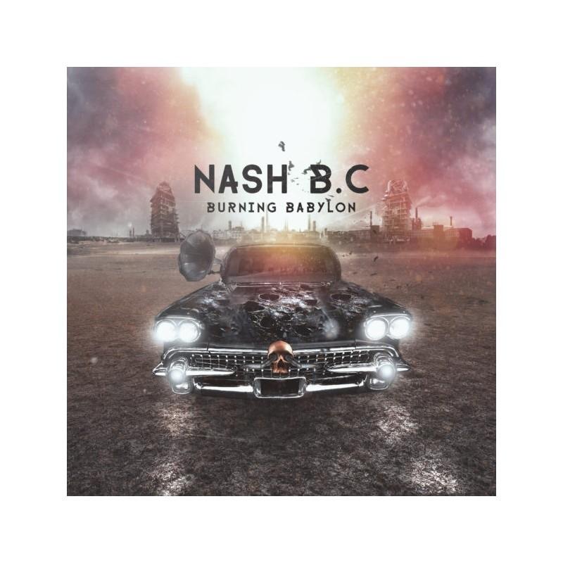 NASH BC - Burning Babylon