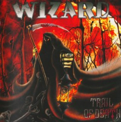 Wizard ‎– Trail Of Death