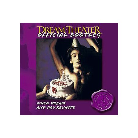 Dream Theater – Official Bootleg: When Dream And Day Reunite [CD]