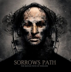 Sorrows Path ‎– The Rough...