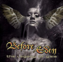 Before Eden ‎– The Legacy...