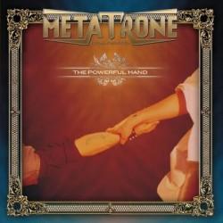 METATRONE - The Powerful Hand