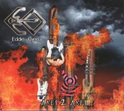 Eddie Ojeda – Axes 2 Axes