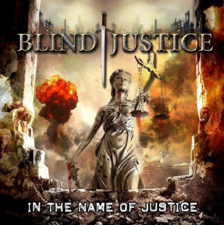 Blind Justice – In The Name Of Justice