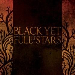 BLACK YET FULL OF STARS -...