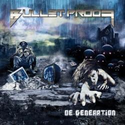 Bullet-Proof – De-Generation