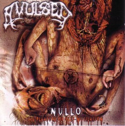 Avulsed ‎– Nullo (The...