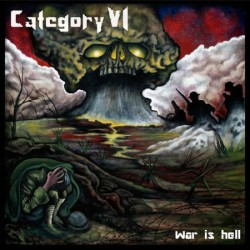 Category VI ‎– War Is Hell