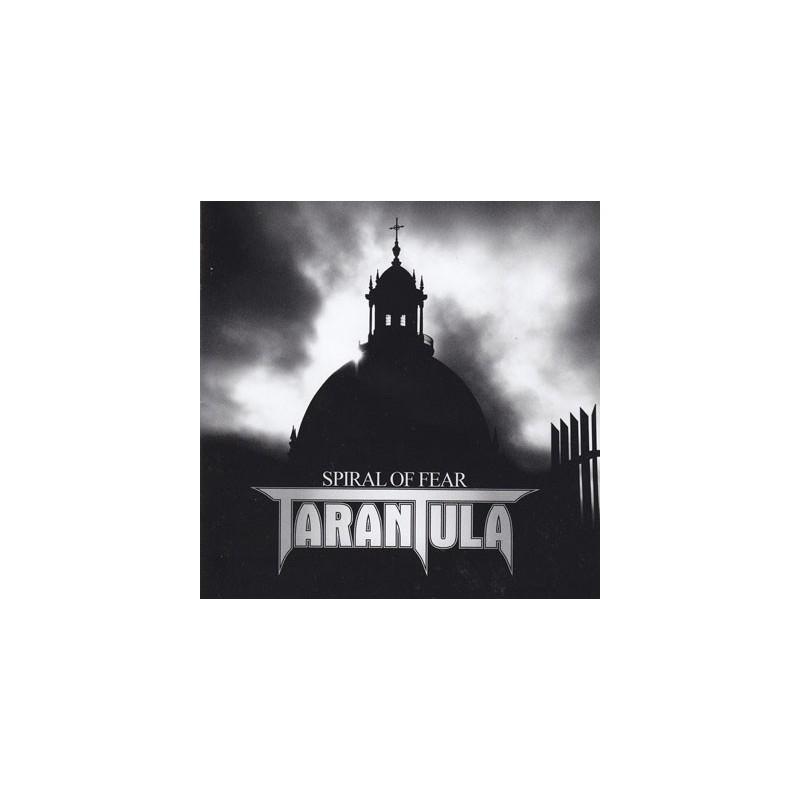 TARANTULA - Spiral Of Fear