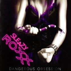 Sleazy Roxxx – Dangerous...