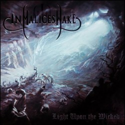 In Malice's Wake ‎– Light...
