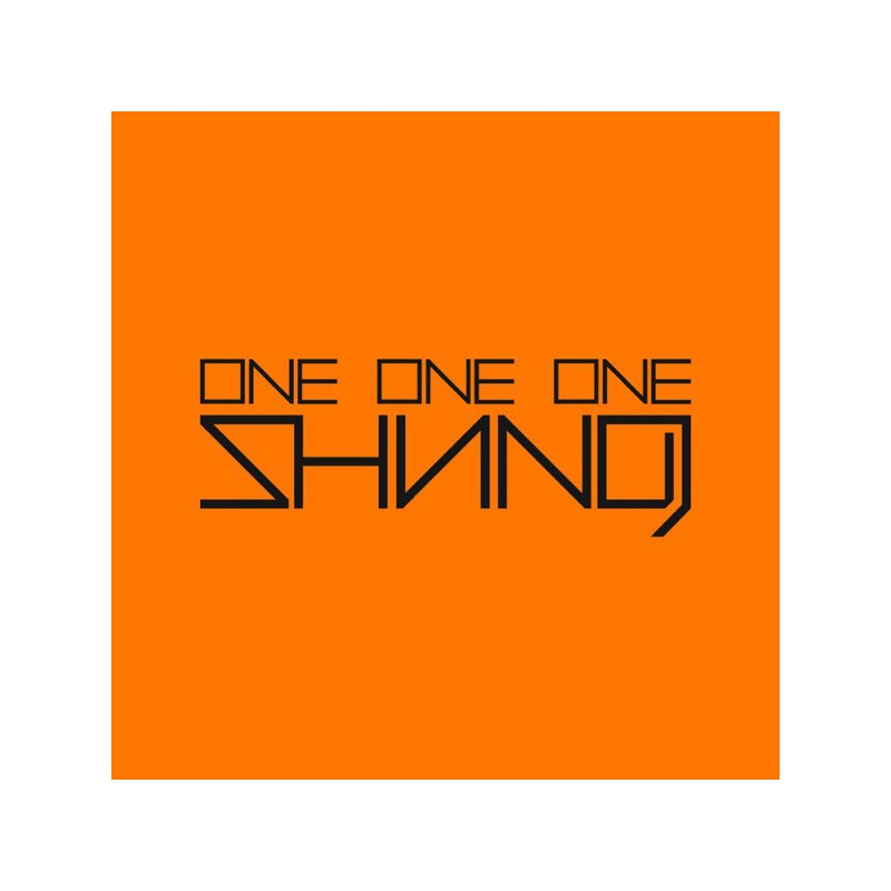 Shining – One One One