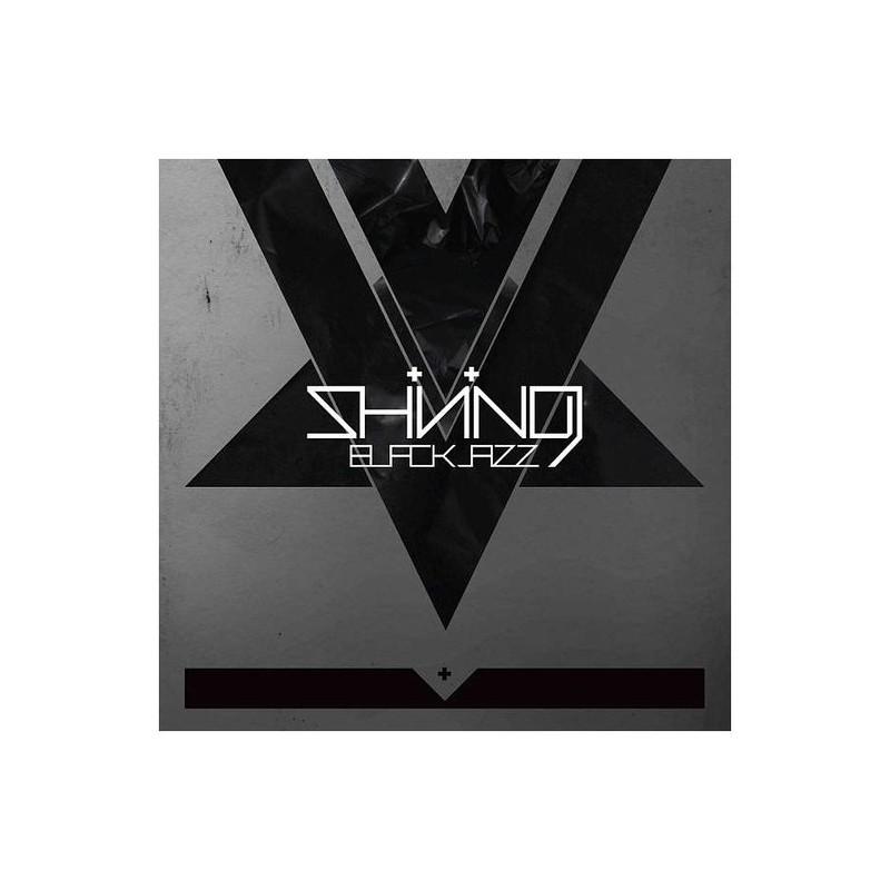 Shining – Blackjazz