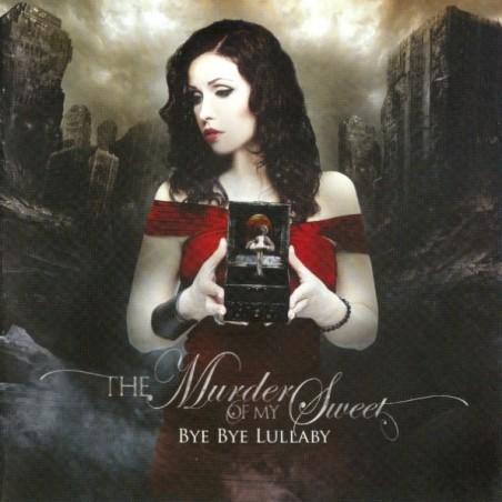 The Murder Of My Sweet – Bye Bye Lullaby