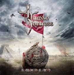Human Fortress ‎– Raided Land