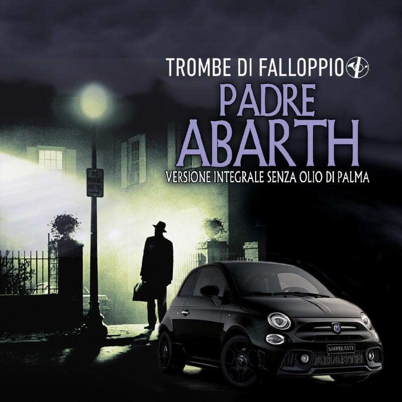 TROMBE DI FALLOPPIO - Padre Abarth