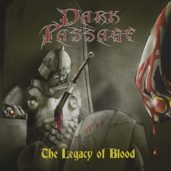DARK PASSAGE - The Legacy...