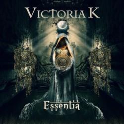VICTORIA K - Essentia