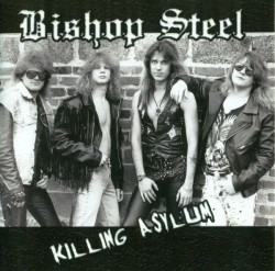 Bishop Steel ‎– Killing Asylum