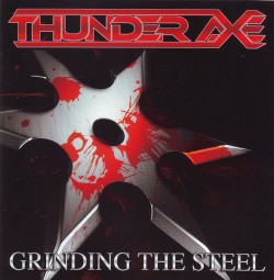 Thunder Axe ‎– Grinding The...