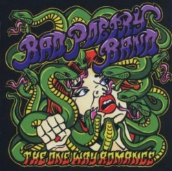 Bad Poetry Band – The One...