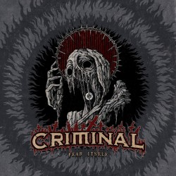 Criminal ‎– Fear Itself