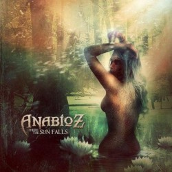 Anabioz ‎– There The Sun Falls