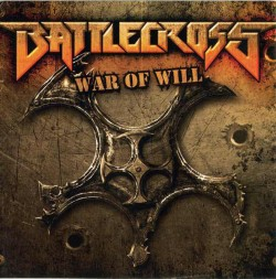 Battlecross ‎– War Of Will