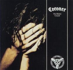 Coroner – No More Color