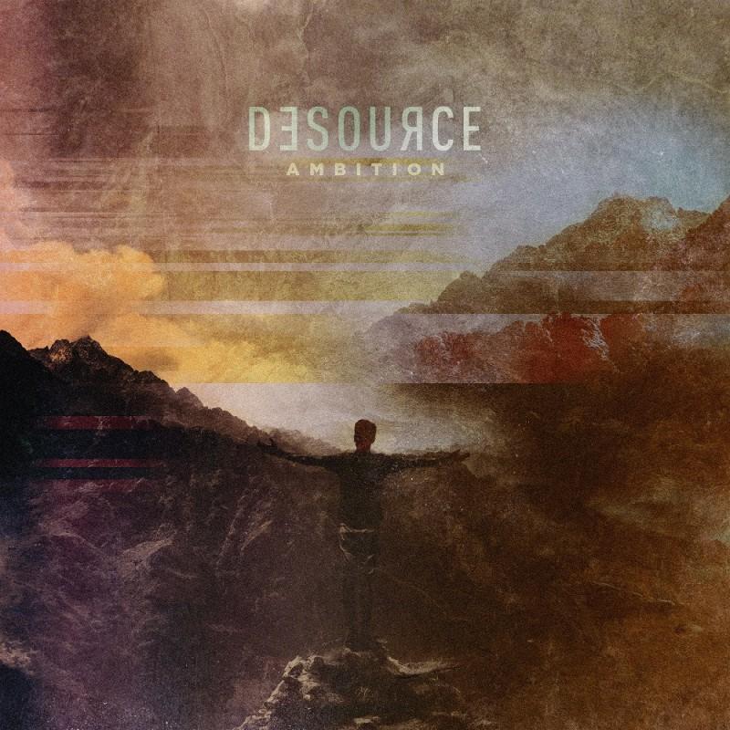 DESOURCE - Ambition