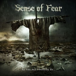 SENSE OF FEAR - As The Ages...