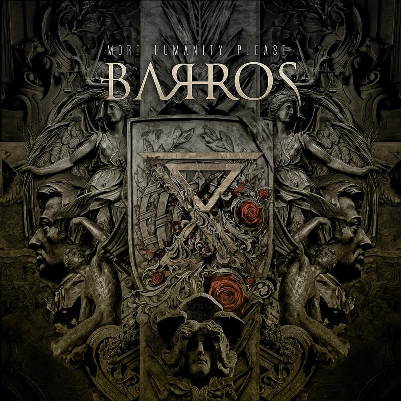 BARROS - More Humanity Please