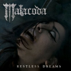 MALACODA - Restless Dreams